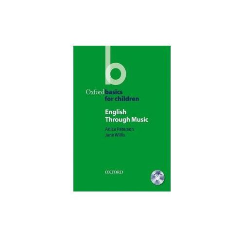 Oxford Basics for Children: English Through Music., Jane Willis