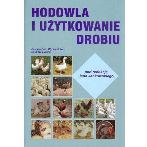 Hodowla i użytkowanie drobiu (2012)