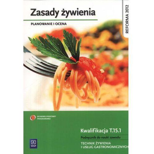 Zasady żywienia Planowanie i ocena Podręcznik do nauki zawodu