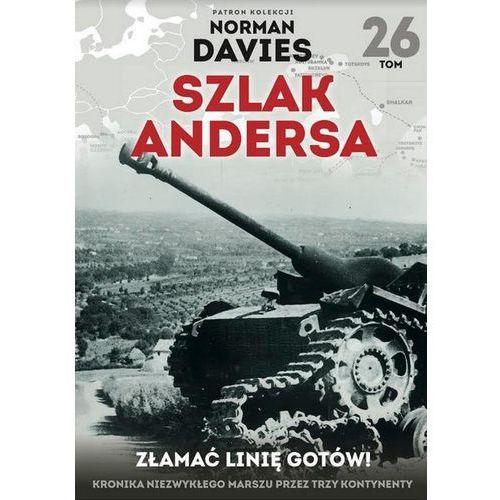 Szlak Andersa T.26 Złamać Linię Gotów!, praca zbiorowa