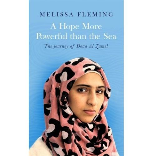 A Hope More Powerful Than The Sea, Fleming, Melissa