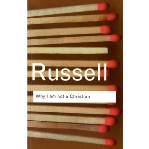 Why I am Not Christian, Routledge