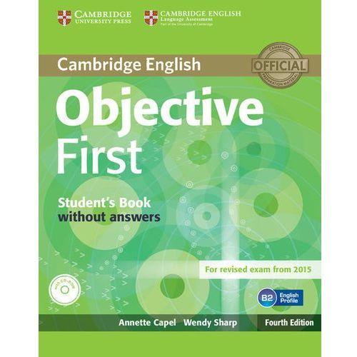 Objective First 4th Edition. Podręcznik bez Klucza + CD (9781107628342)