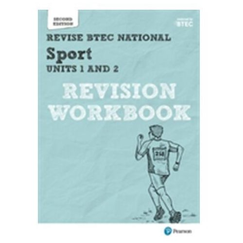 Revise BTEC National Sport Units 1 and 2 Revision Workbook (9781292230603)