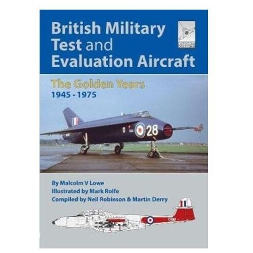 Flight Craft 18: British Military Test and Evaluation Aircraft