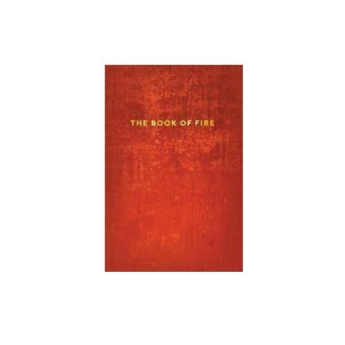 THE BOOK OF FIRE: A SELF-INQUIRY JOURNAL