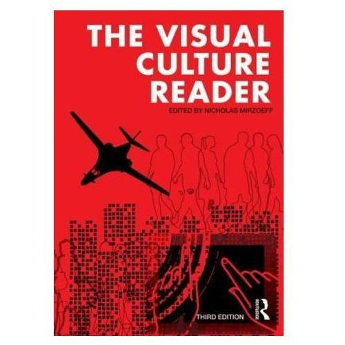The Visual Culture Reader (9780415782623)