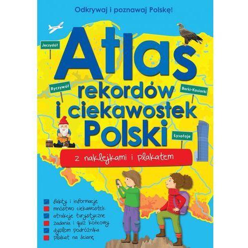 Atlas rekordów i ciekawostek Polski - Praca zbiorowa, oprawa broszurowa