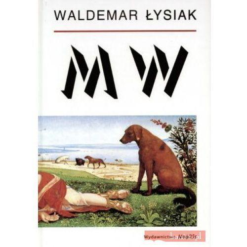 MW, Waldemar Łysiak