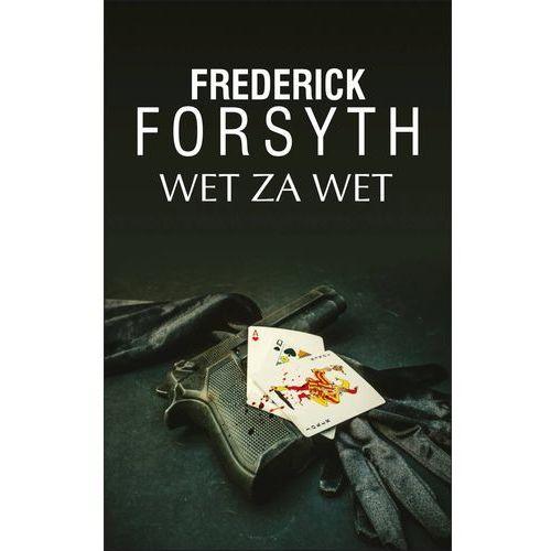 Wet za wet - Frederick Forsyth