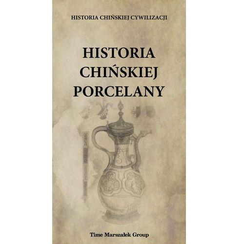 Historia chińskiej porcelany, Wydawnictwo Adam Marszałek