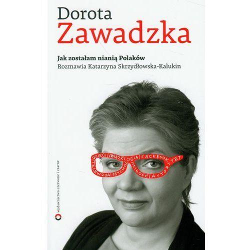 Jak zostałam nianią Polaków, pozycja wydawnicza