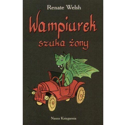 Książka w oprawie miękkej Wampiurek szuka żony - Renate Welsh