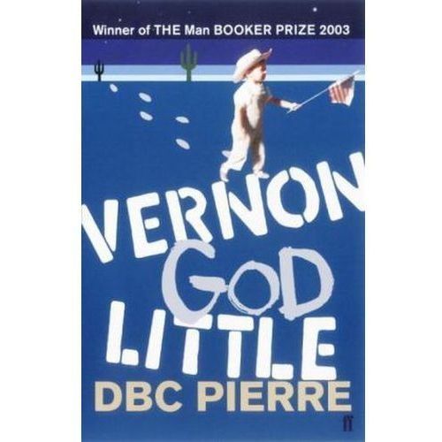 Vernon God Little, Pierre, D. B. C.