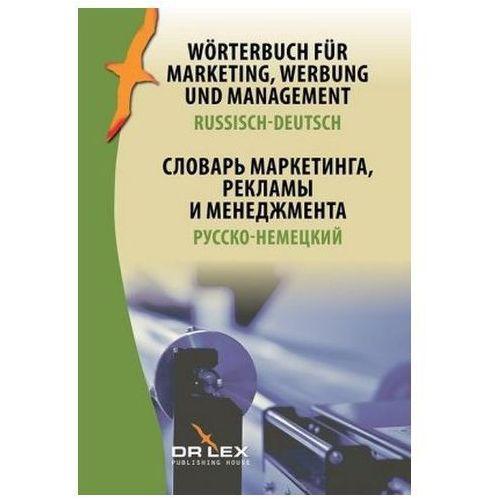 Wörterbuch für Marketing Werbung und Management Russisch-Deutsch - Dostawa 0 zł, Dr Lex