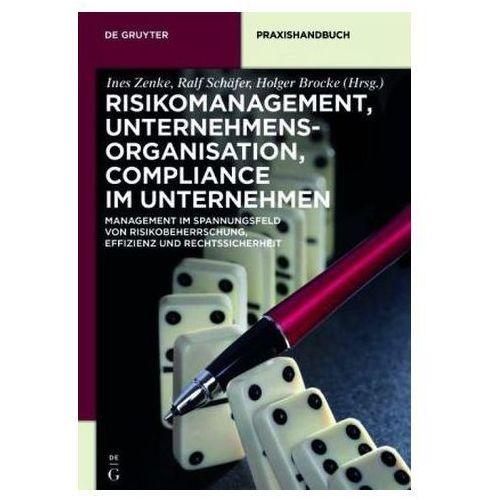 Risikomanagement, Unternehmensorganisation, Compliance im Unternehmen (9783110354638)