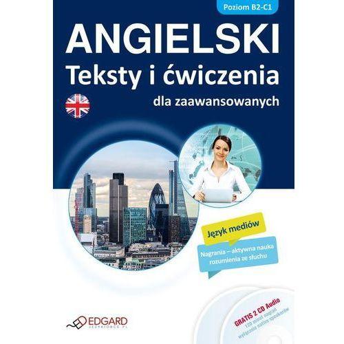 Angielski Teksty i ćwiczenia dla zaawansowanych + CD (9788377885017)