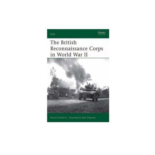 British Reconnaissance Corps in World War II (9781846031229)