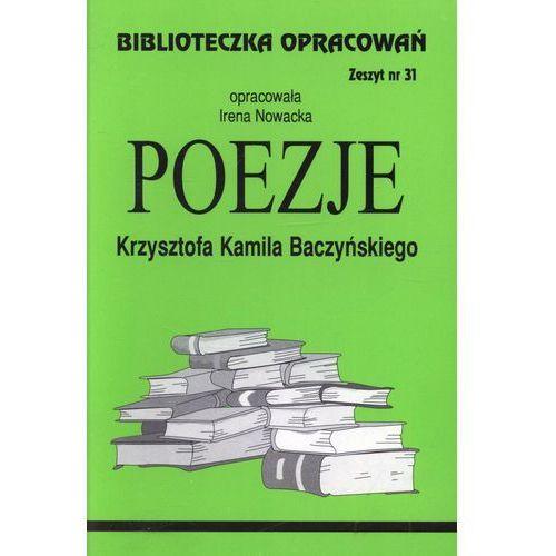 Biblioteczka Opracowań Poezje Krzysztofa Kamila Baczyńskiego (48 str.)