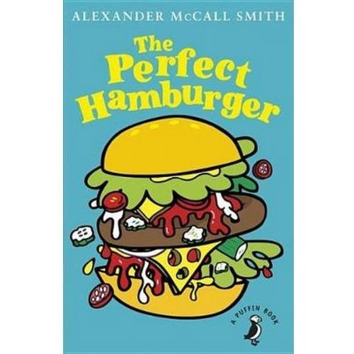 The Perfect Hamburger - Alexander McCall Smith (2017)