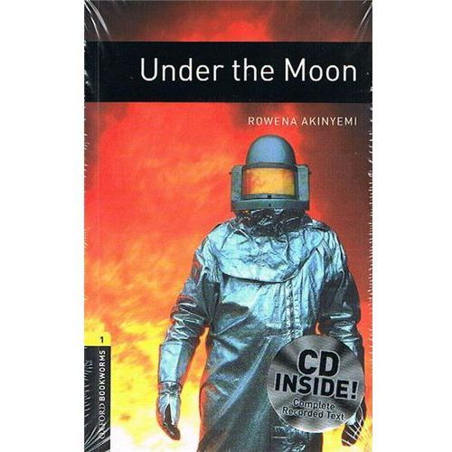 OXFORD BOOKWORMS LIBRARY New Edition 1 UNDER THE MOON with AUDIO CD PACK (9780194788908)