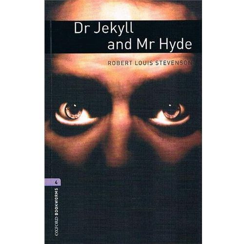 OXFORD BOOKWORMS LIBRARY New Edition 4 DR JEKYLL AND MR HYDE with AUDIO CD PACK