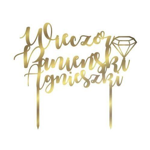 Topper z lustrzanej pleksi złoty na tort Wieczór Panieński personalizowany - 20 cm