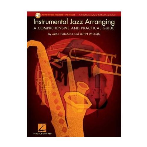 Instrumental Jazz Arranging - A Comprehensive And Practical Guide (9781423452744)