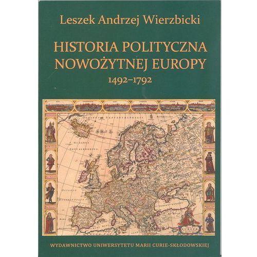 Historia polityczna nowożytnej Europy 1492-1792- bezpłatny odbiór zamówień w Krakowie (płatność gotówką lub kartą)., UMCS
