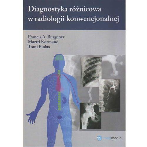 Diagnostyka różnicowa w radiologii konwencjonalnej