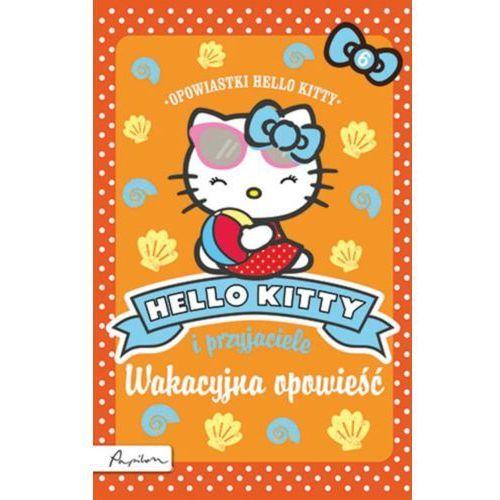Hello Kitty i przyjaciele Wakacyjna opowieść (9788324520725)
