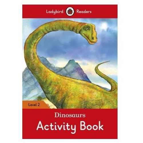 Dinosaurs Activity Book - Ladybird Readers Level 2 (9780241254554)
