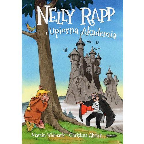Nelly Rapp i Upiorna Akademia - Jeśli zamówisz do 14:00, wyślemy tego samego dnia. (96 str.)