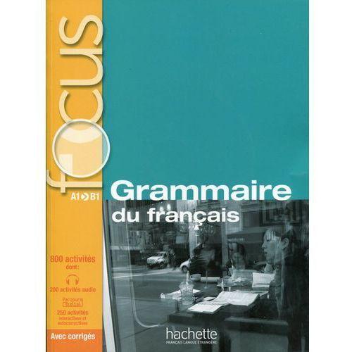 Focus Grammaire du français Podręcznik z płytą CD, praca zbiorowa