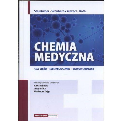 Chemia medyczna. Cele leków, substancje czynne, biologia chemiczna, oprawa twarda