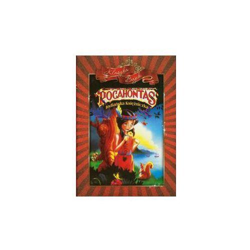 Pocahontas. Indiańska księżniczka