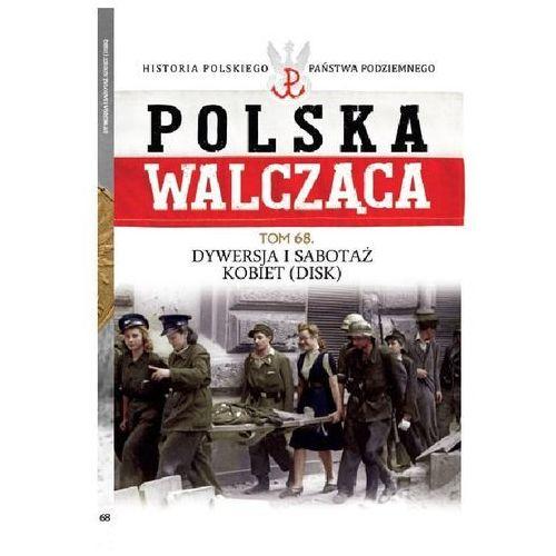 Polska Walcząca t.68