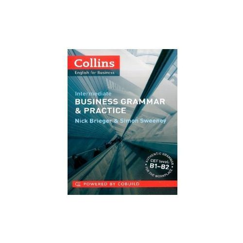 Business Grammar and Practice. Intermediate
