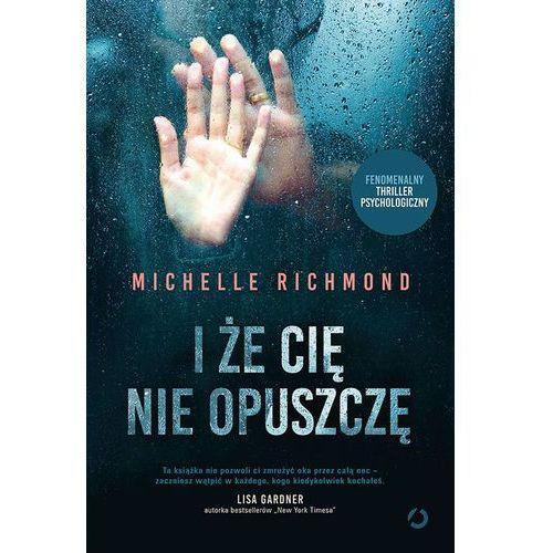 I ŻE CIĘ NIE OPUSZCZĘ (2018)