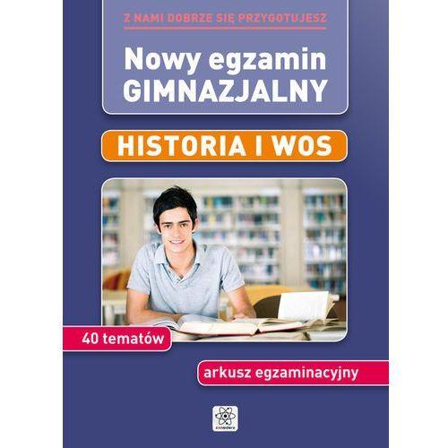 NOWY EGZAMIN GIMNAZJALNY HISTORIA I WOS (2013)