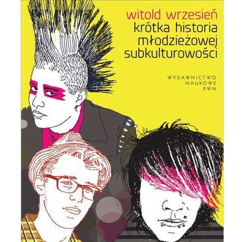 Krótka historia młodzieżowej subkulturowości, Wrzesień Witold
