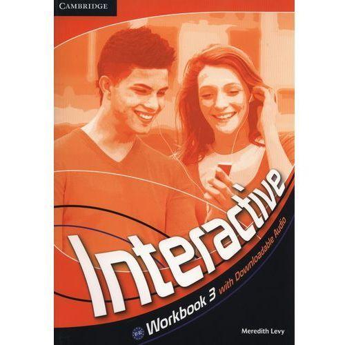 Interactive 3 Workbook (zeszyt ćwiczeń) with downloadable audio (lp), Cambridge University Press