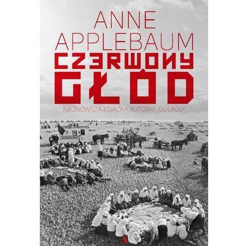 Czerwony głód - Anne Applebaum (2018)