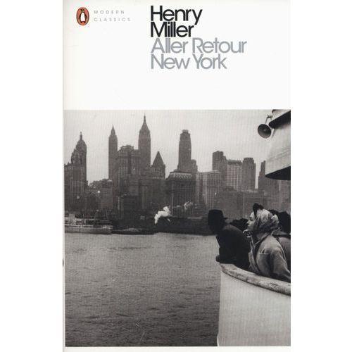 Aller Retour New York - Henry Miller (9780141398860)
