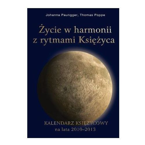 Życie w harmonii z rytmami Księżyca (232 str.)