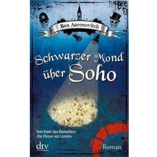 Schwarzer Mond über Soho (9783423213806)