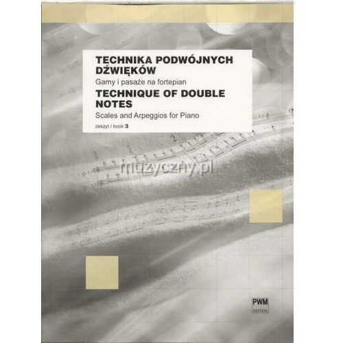 drzewiecki zbigniew - gamy i pasaże na fortepian, z. 3. technika podwójnych dźwięków marki Pwm