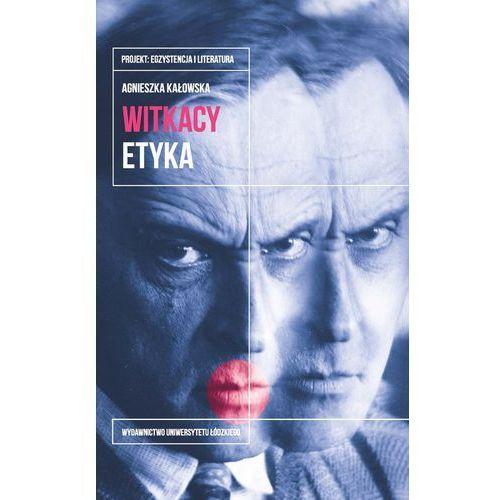 Witkacy Etyka. Darmowy odbiór w niemal 100 księgarniach! (9788380882010)