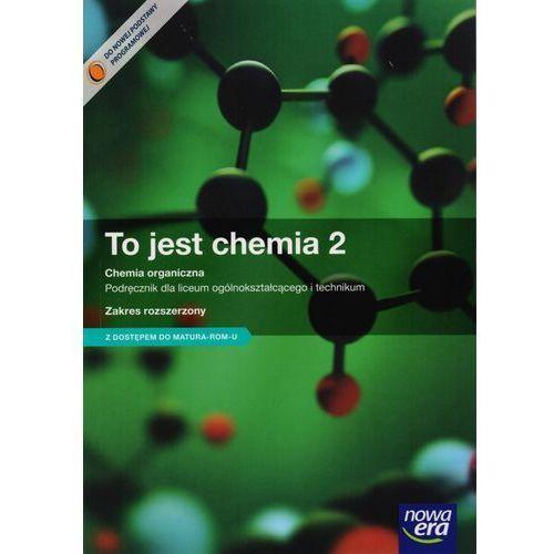 Chemia To jest chemia LO kl.2 podręcznik / zakres rozszerzony / z kodem dostępu - Maria Litwin, Szarota Styka-Wlazło, Joanna Szymońska (336 str.)