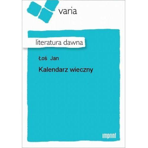 Litres Kalendarz wieczny - jan łoś - ebook